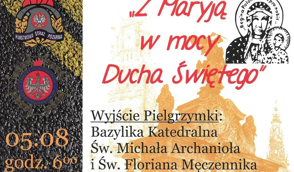 XII Ogólnopolska Piesza Pielgrzymka Strażaków na Jasną Górę i ich Rodzin